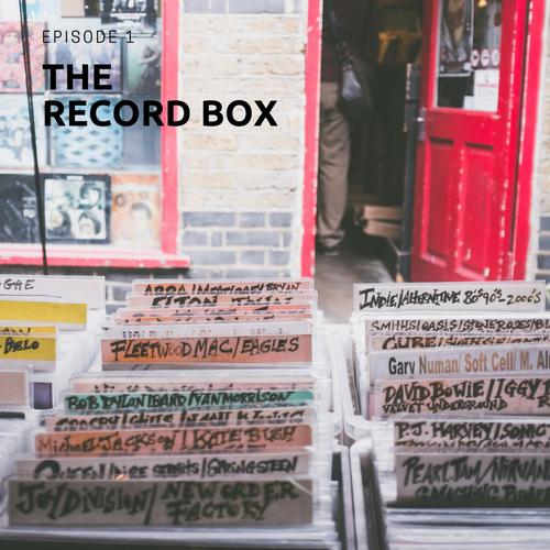 The Record Box - Episode 1