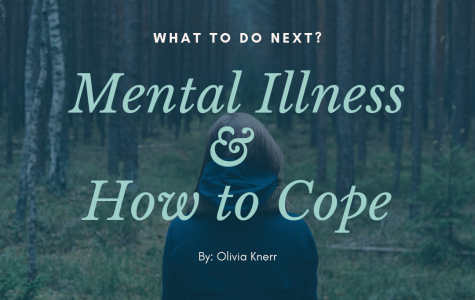 Mental Illness & How to Cope