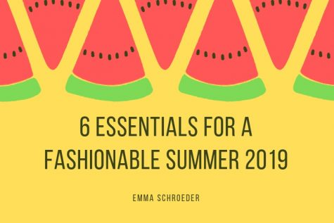 6 essentials for a fashionable summer 2019.